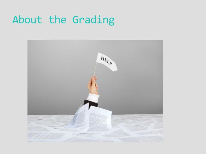 About the Grading
