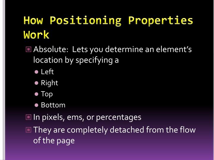 How positioning properties work