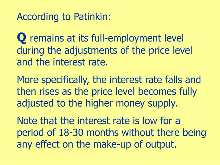 According to Patinkin: