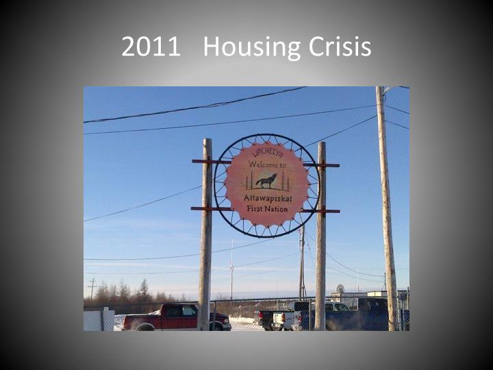 2011   Housing Crisis