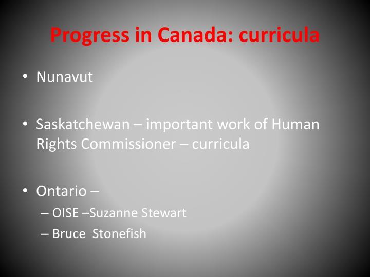Progress in Canada: curricula