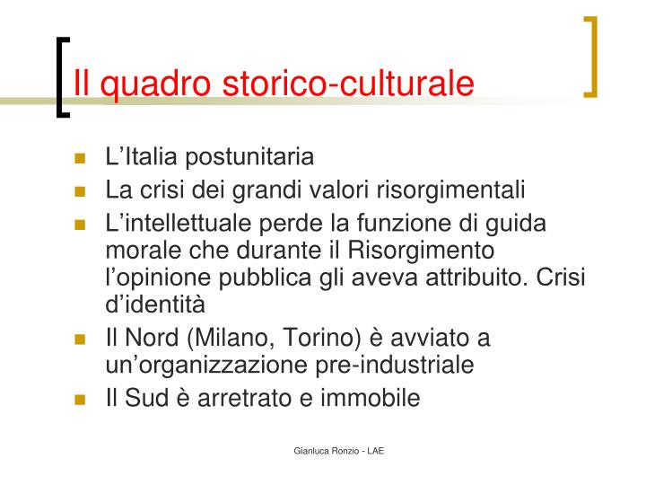 Il quadro storico-culturale