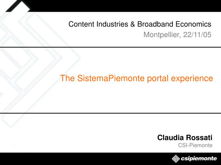 Content industries broadband economics montpellier 22 11 05