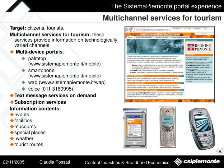 Multichannel services for tourism