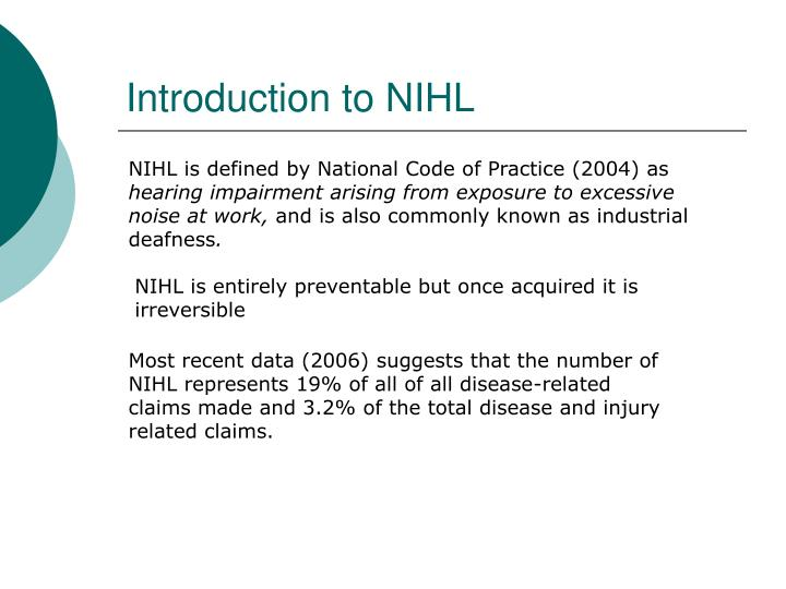 Introduction to NIHL