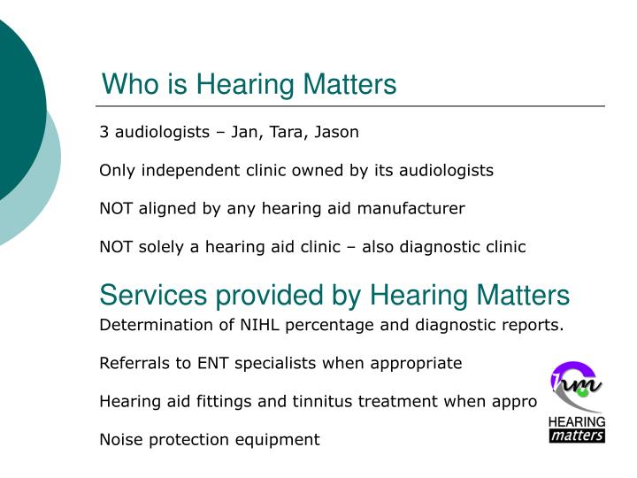 Services provided by Hearing Matters