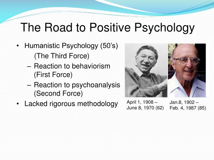 The Road to Positive Psychology