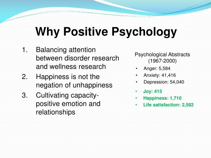 Why Positive Psychology