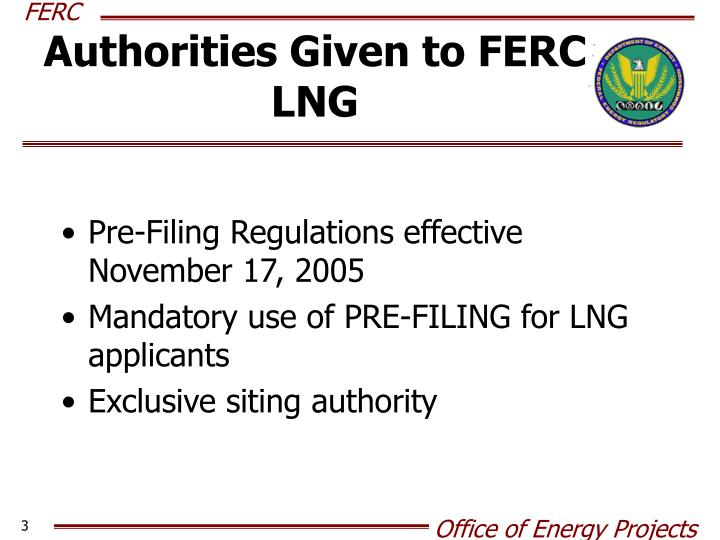 Authorities given to ferc lng