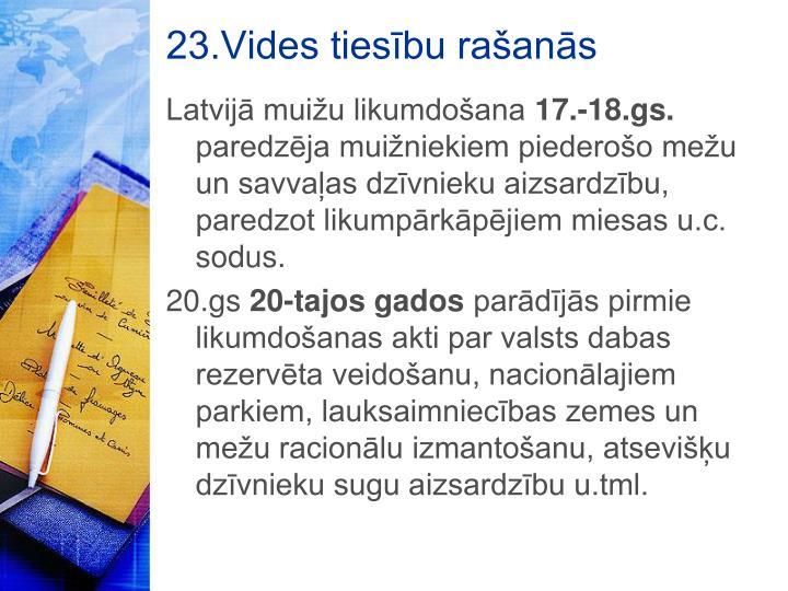 23.Vides tiesību rašanās