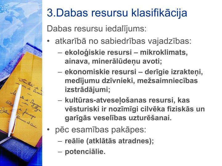3.Dabas resursu klasifikācija
