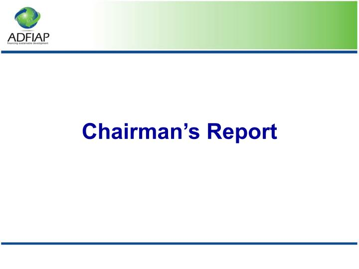 Chairman's Report
