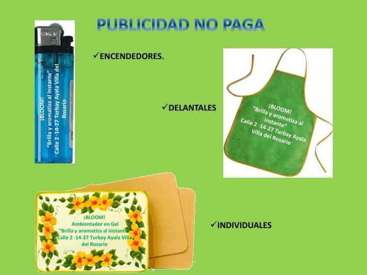 PUBLICIDAD NO PAGA