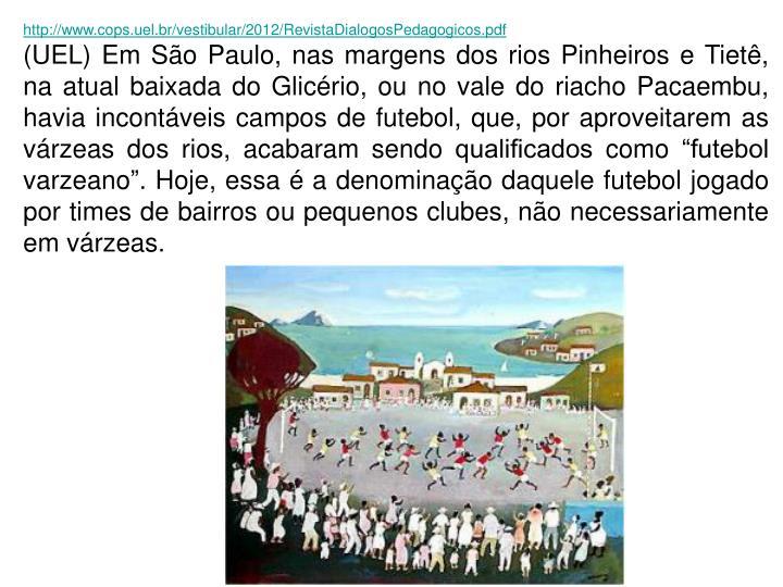 http://www.cops.uel.br/vestibular/2012/RevistaDialogosPedagogicos.pdf