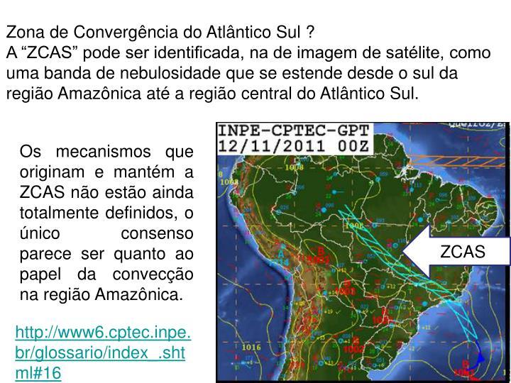 Zona de Convergência do Atlântico Sul ?