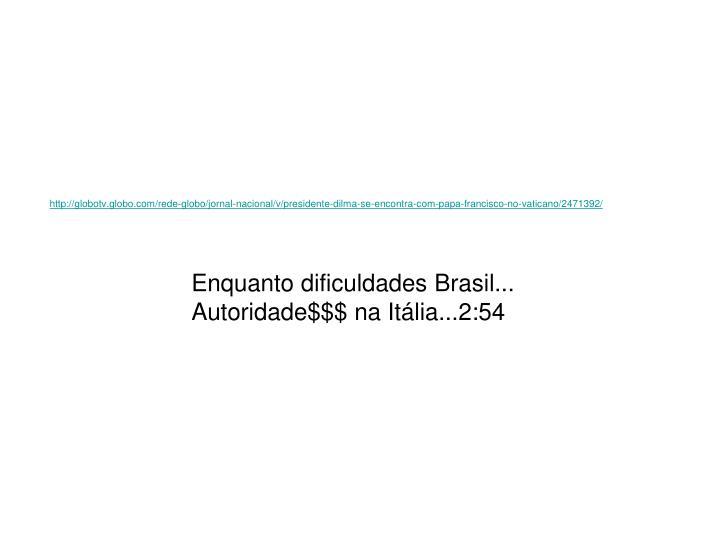 http://globotv.globo.com/rede-globo/jornal-nacional/v/presidente-dilma-se-encontra-com-papa-francisco-no-vaticano/2471392/