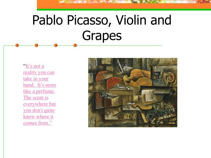 Pablo picasso violin and grapes