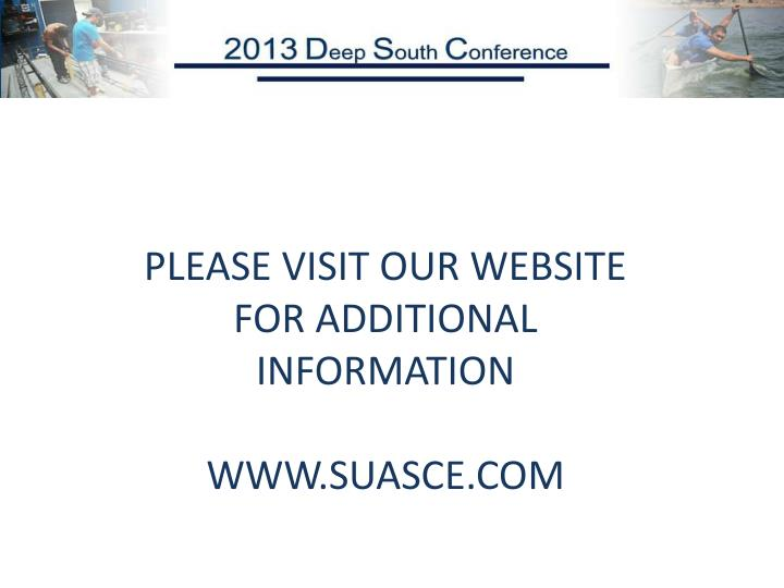 PLEASE VISIT OUR WEBSITE FOR ADDITIONAL INFORMATION