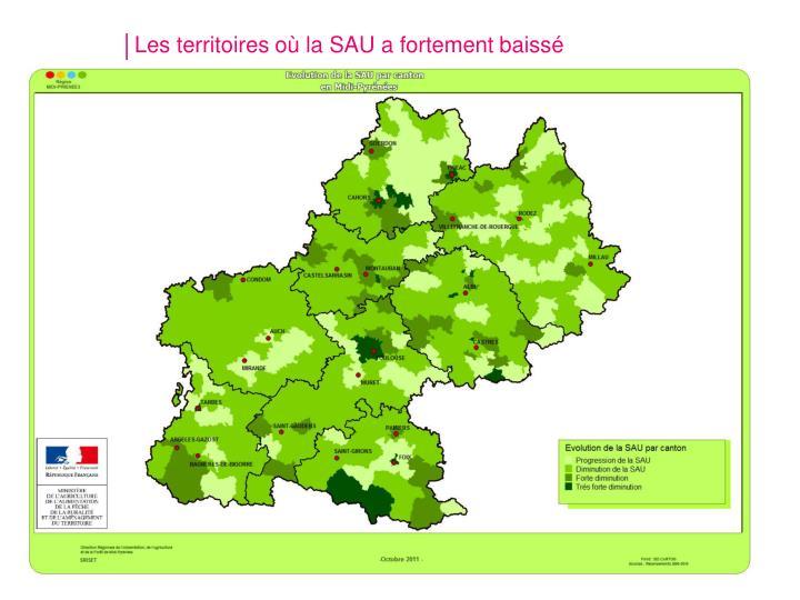 Les territoires où la SAU a fortement baissé
