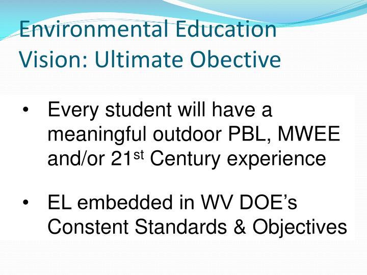 Environmental Education Vision: Ultimate