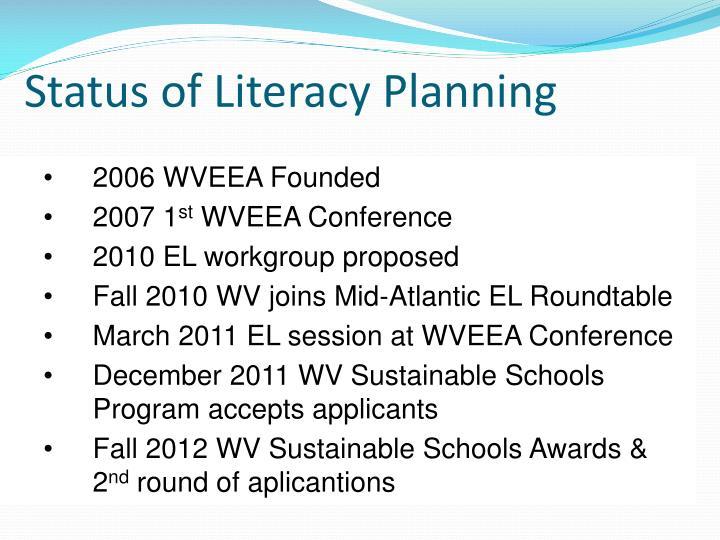 Status of Literacy Planning