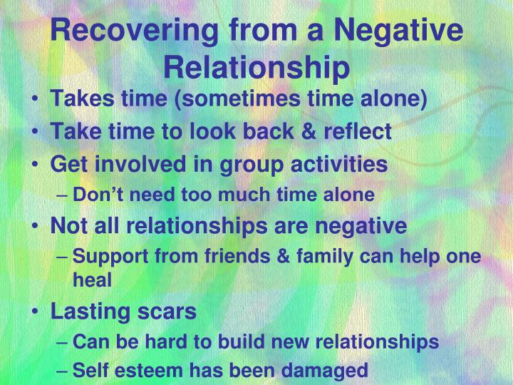 Recovering from a Negative Relationship