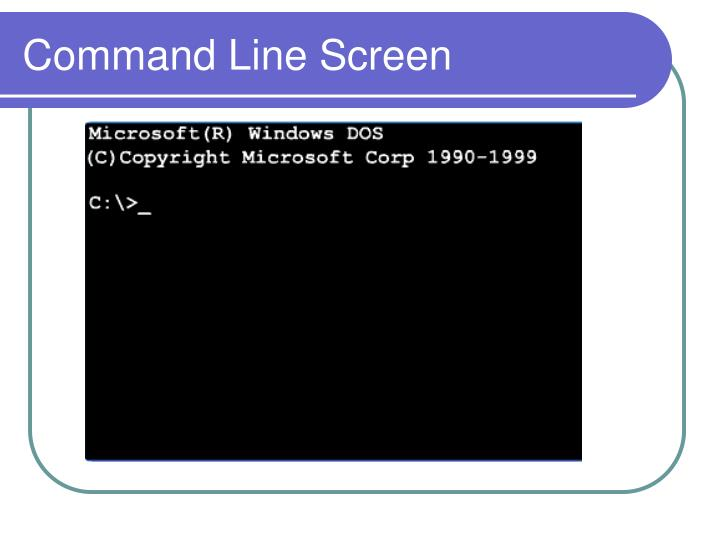 Command Line Screen
