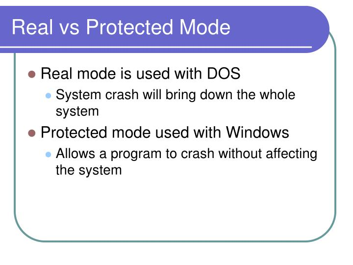 Real vs Protected Mode