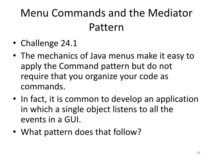 Menu Commands and the Mediator Pattern