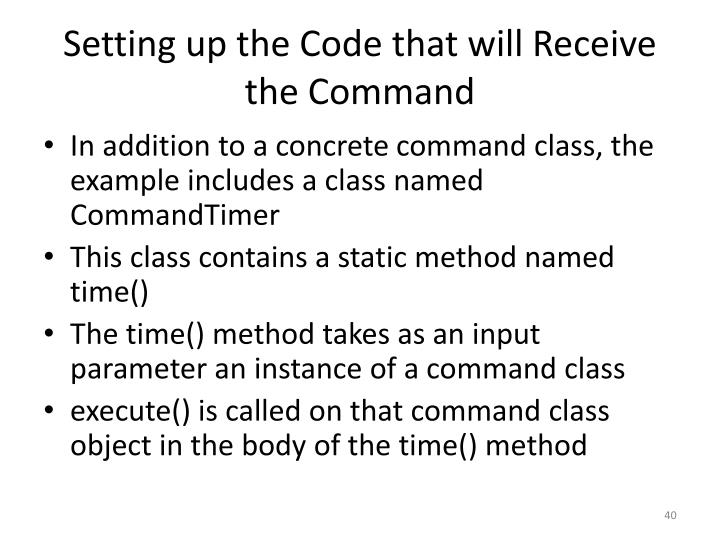 Setting up the Code that will Receive the Command