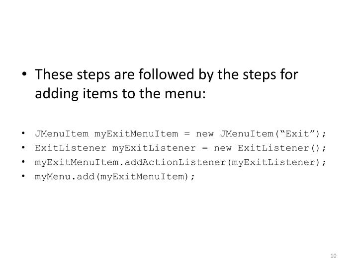 These steps are followed by the steps for adding items to the menu: