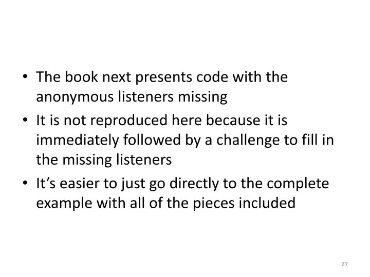 The book next presents code with the anonymous listeners missing