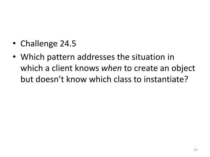 Challenge 24.5