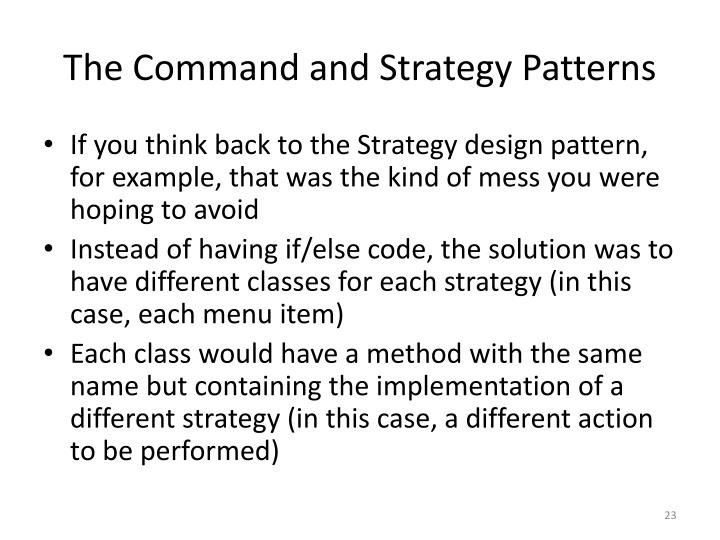 The Command and Strategy Patterns