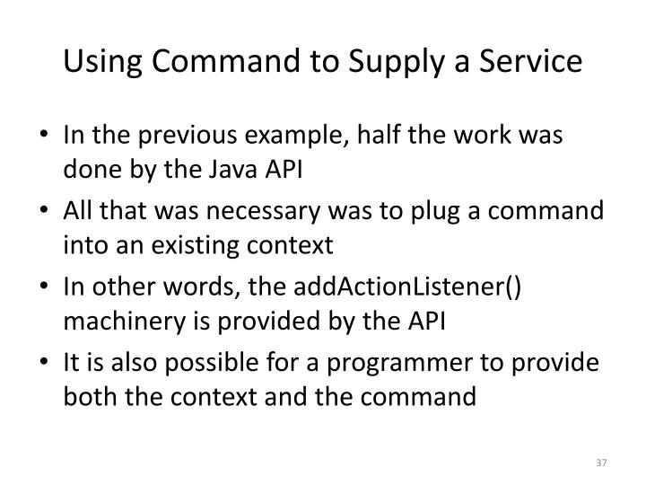 Using Command to Supply a Service
