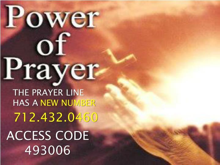 THE PRAYER LINE HAS A