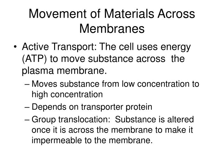 Movement of Materials Across Membranes