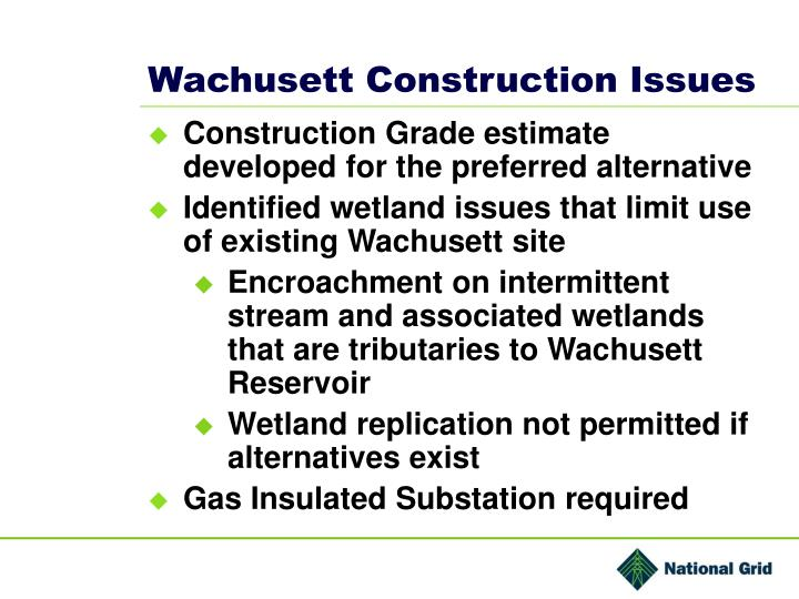 Wachusett Construction Issues