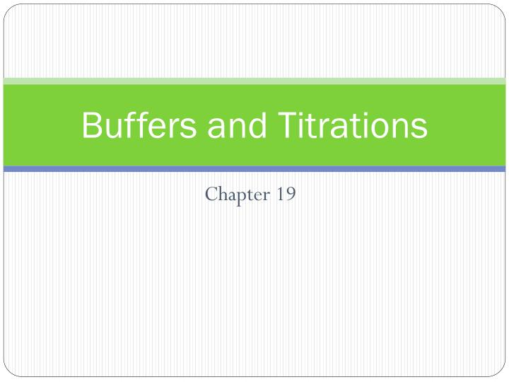 Buffers and titrations