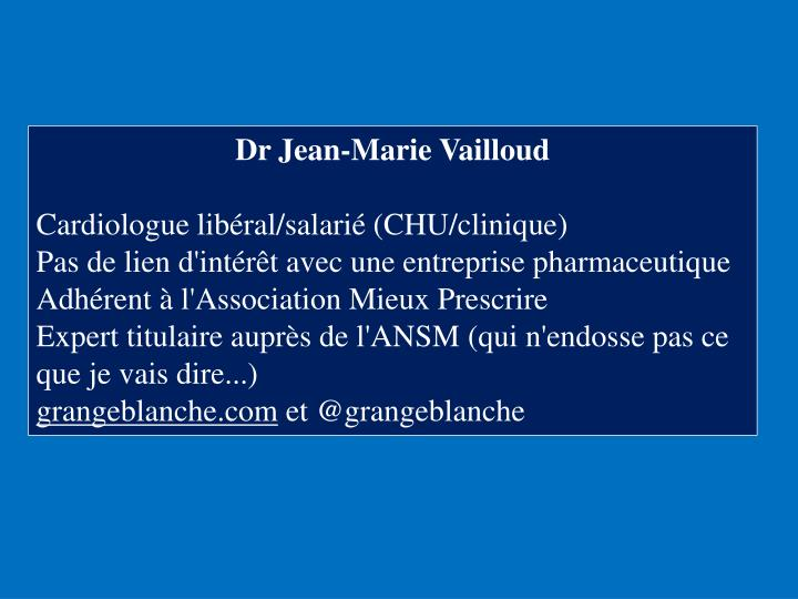 Dr Jean-Marie Vailloud