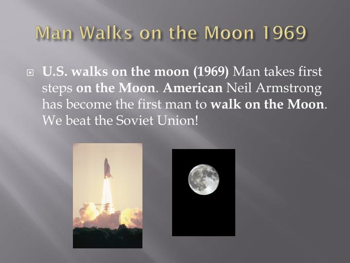 Man Walks on the Moon 1969