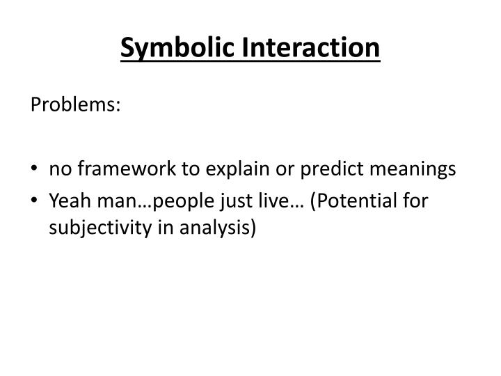 Symbolic Interaction