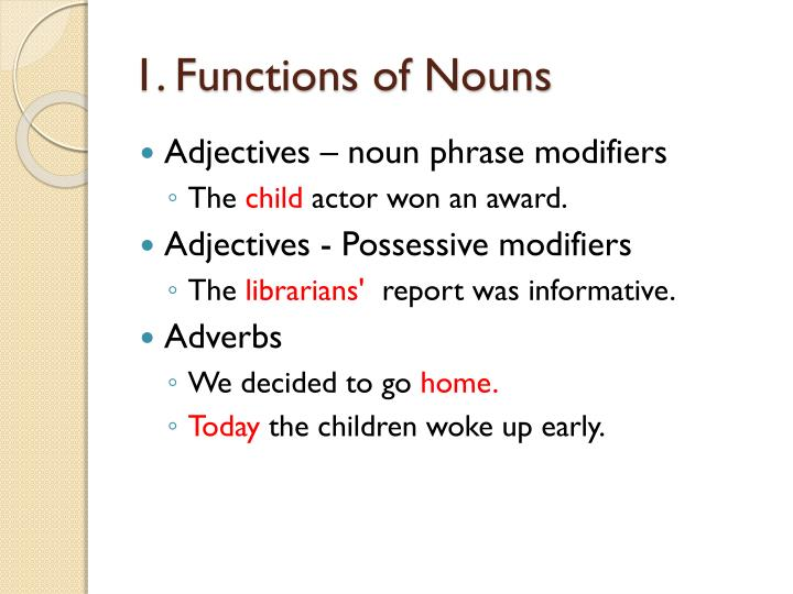 1. Functions of Nouns