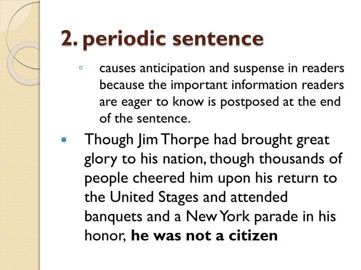 2. periodic sentence