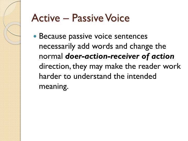 Active – Passive Voice