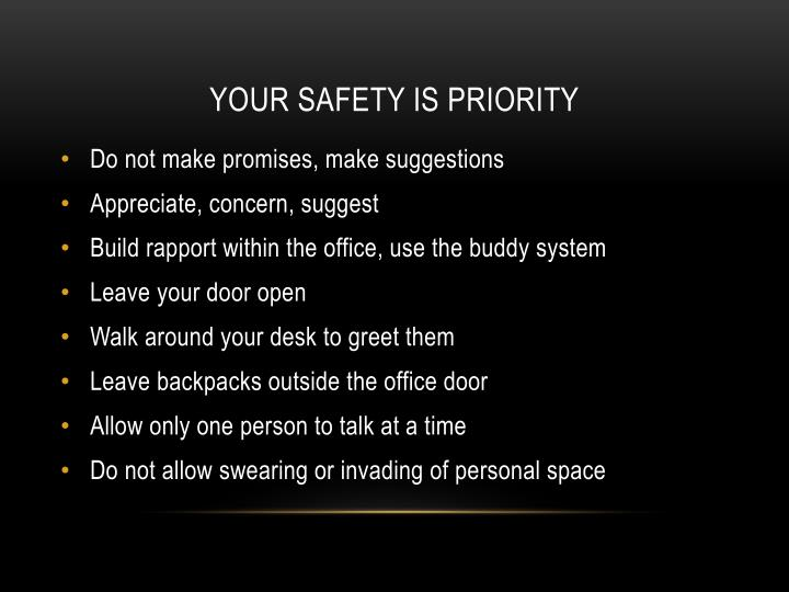 Your Safety is priority