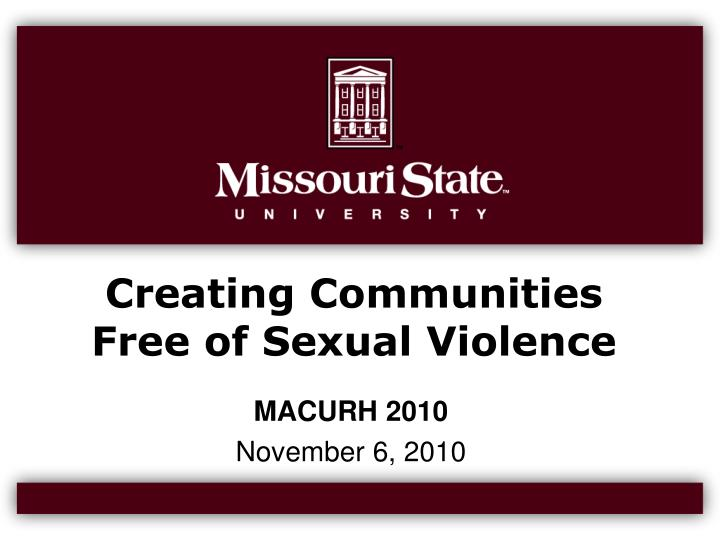 Creating communities free of sexual violence