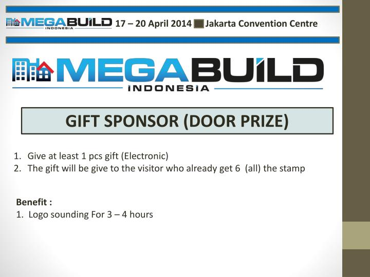17 – 20 April 2014      Jakarta Convention Centre