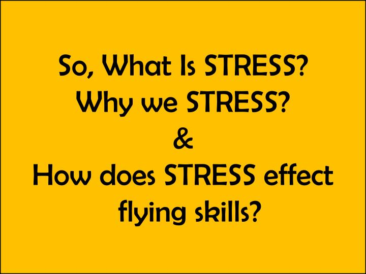 So, What Is STRESS?