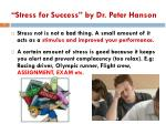 stress for success by dr peter hanson